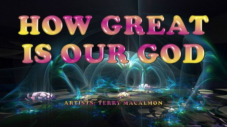 How Great is our God - Terry MacAlmon (with Lyrics) For more Prayer Worship and Praise Songs visit my Channel https://www.youtube.com/channel/UCIeOiLkie_DPaWPSm1GcesQ Song: How Great is our God Artist: Terry MacAlmon NO COPYRIGHT INFRINGEMENT INTENDED ALL RIGHTS GO TO THE ARTIST'S RESPECTIVE LABEL I DO NOT OWN THIS SONG FOR ENTERTAINMENT PURPOSES ONLY