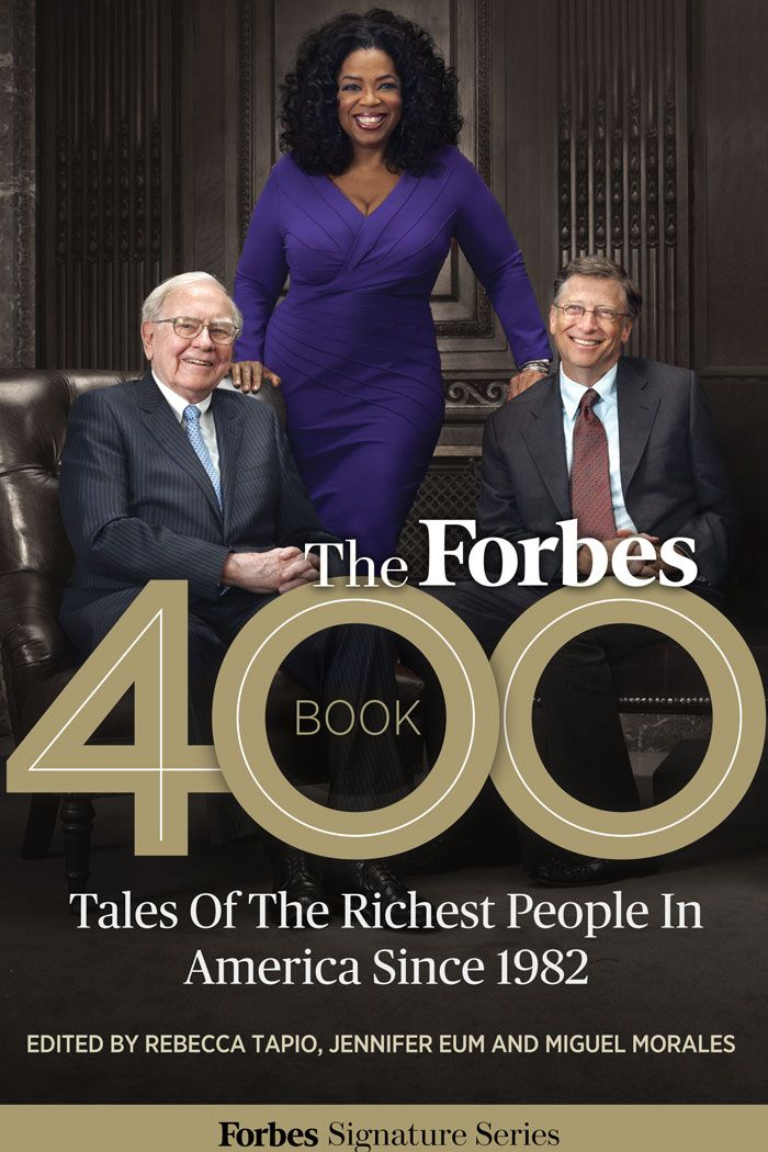 The Forbes 400 Book ~ Talkes of the Richest People in America since 1982