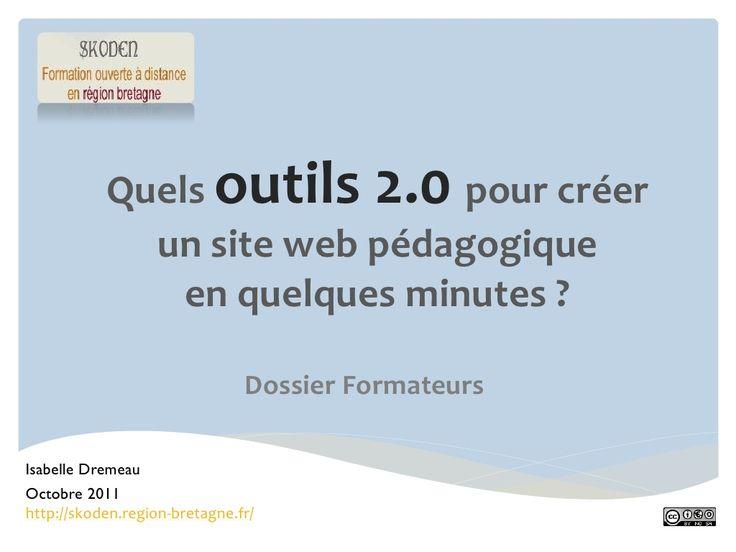 Outils 2.0 pour créer un site web pédagogique par Rédaction SKODEN via slideshare