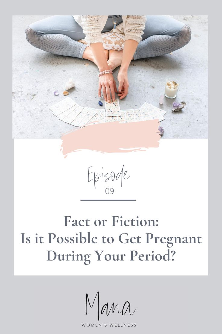 Can You Get Pregnant During Your Period  Getting -1587