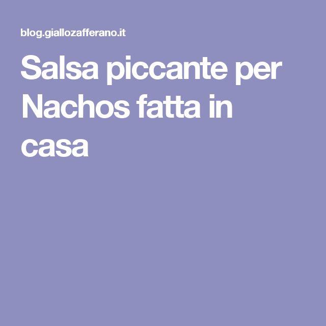 Salsa piccante per Nachos fatta in casa