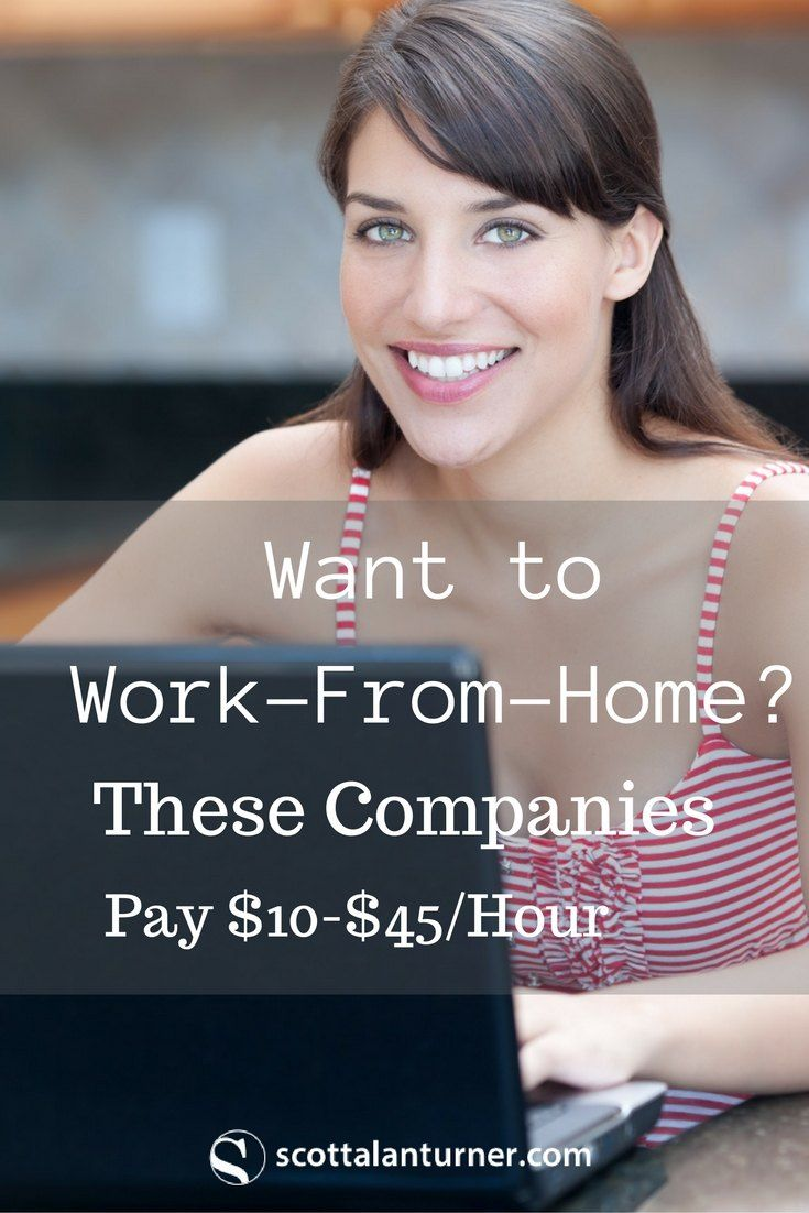 Want to Work From Home? These Companies Pay $10-$45/Hour via @rockstarnation