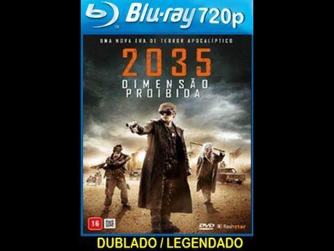 Assistir 2035 Dimensão Proibida Dublado   Filmes online  #8211; Armagedo...