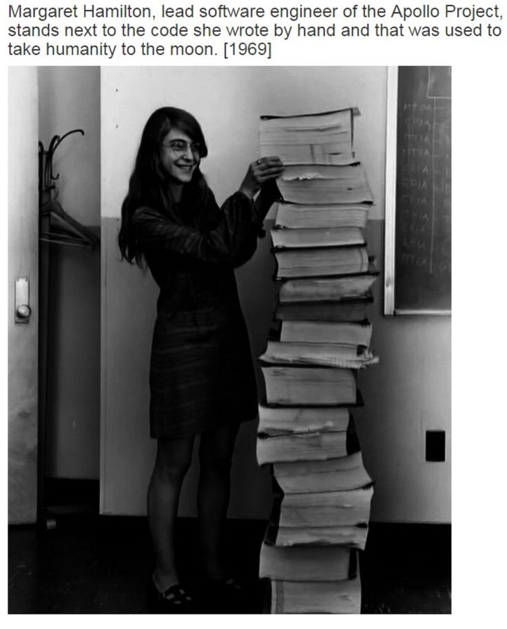 Margaret Hamilton, lead software engineer for the Apollo project, stands next to the code she wrote by hand that sent humanity to the moon. (1969)