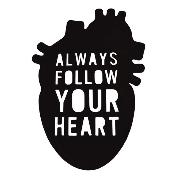 ALWAYS FOLLOW YOUR HEART wooden incription - Rabose Workshop  Wooden, 3D inscription made of plywood.
