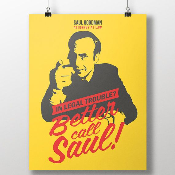 Hey, I found this really awesome Etsy listing at https://www.etsy.com/listing/196208084/better-call-saul-print-breaking-bad-saul
