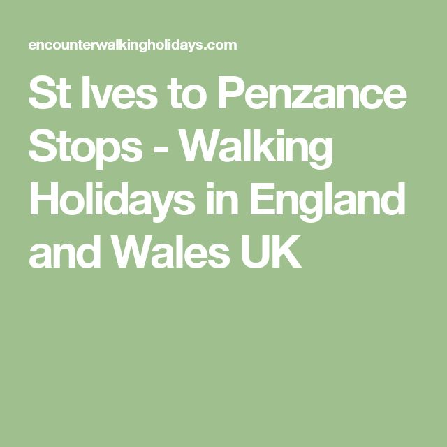St Ives to Penzance Stops - Walking Holidays in England and Wales UK