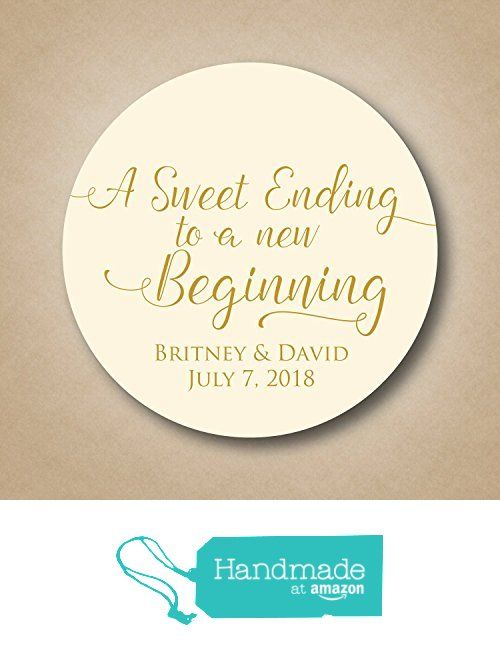 A Sweet Ending to a new Beginning Wedding Stickers from Stick 'em up labels https://www.amazon.com/dp/B01GQRNGLA/ref=hnd_sw_r_pi_dp_gGUCxbGEAMET6 #handmadeatamazon