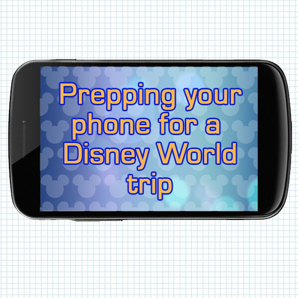 Getting your phone ready for your Disney World trip – PREP042