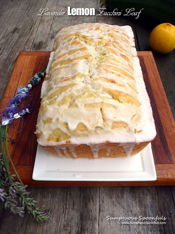 Lavender Lemon Zucchini Loaf ~ Sumptuous Spoonfuls #dessert #cake #zucchini #lemon #recipe