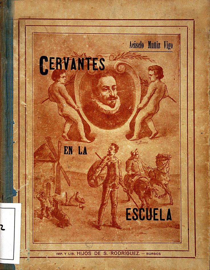 Cervantes en la escuela/ por Acisclo Muñiz Vigo (1913)