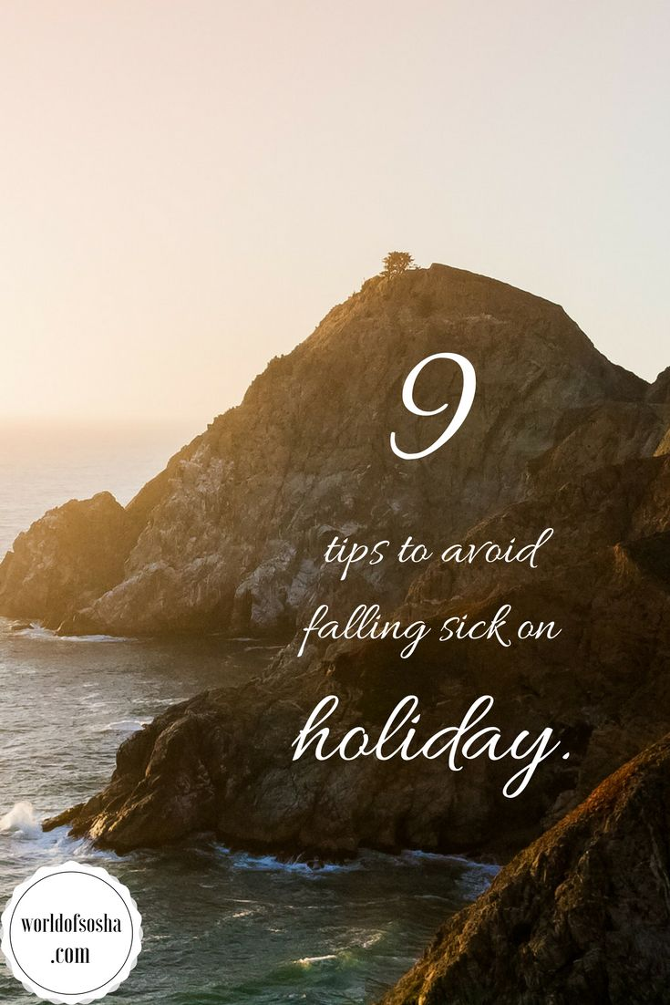 9 tips to avoid falling sick on holiday
