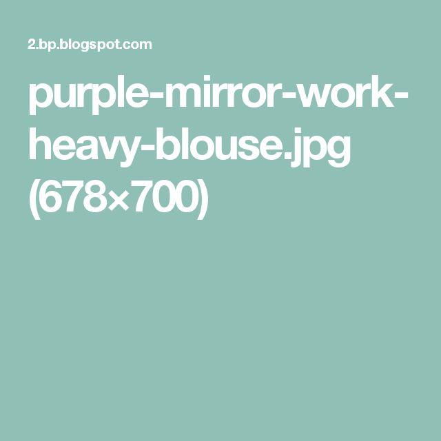purple-mirror-work-heavy-blouse.jpg (678×700)