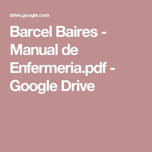 Barcel Baires - Manual de Enfermeria.pdf - Google Drive