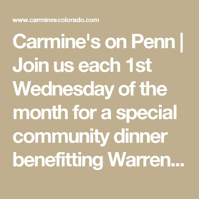 Carmine's on Penn | Join us each 1st Wednesday of the month for a special community dinner benefitting Warren Village. Family Table guests will enjoy a communal dinner paired with Italian wines for just $40 per person.