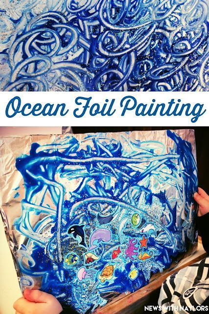 Ocean Foil Painting for toddlers and preschoolers. Tape a piece of tinfoil onto a cardboard poster board. Paint, glitter and add ocean stickers. My boys were so proud of their finished ocean! Letter O Crafts.