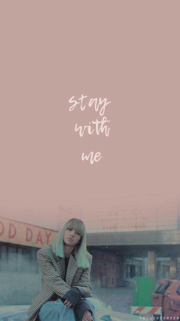 #BLACKPINK #STAY #LISA #StayWithMe