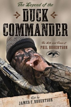 The Legend of the Duck Commander