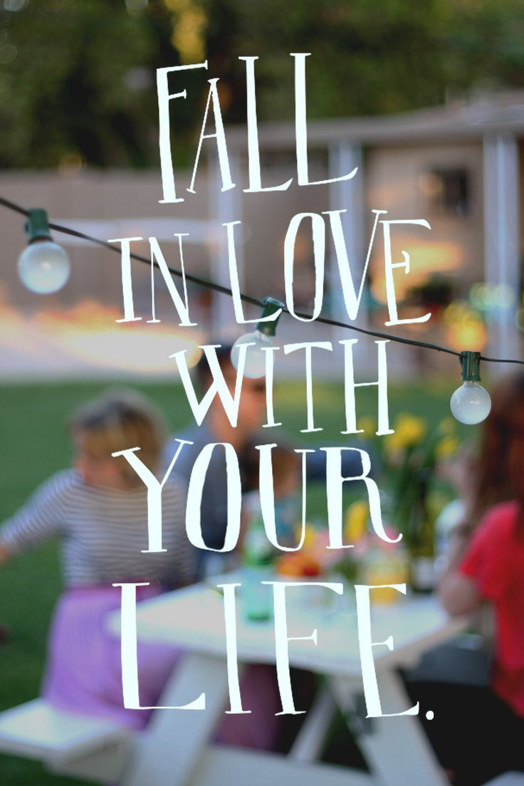 Fall in Love with Your Life ♡ You Only Get One
