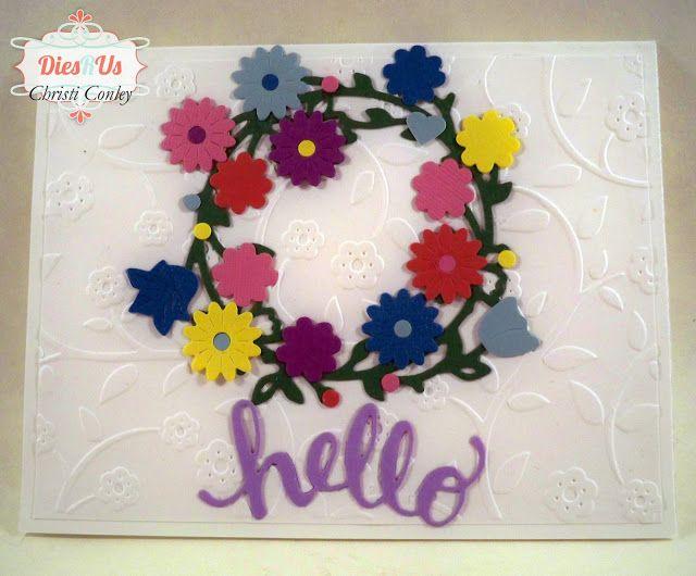 Dies R Us: Floral Hello