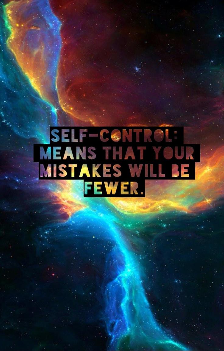 Self control, love