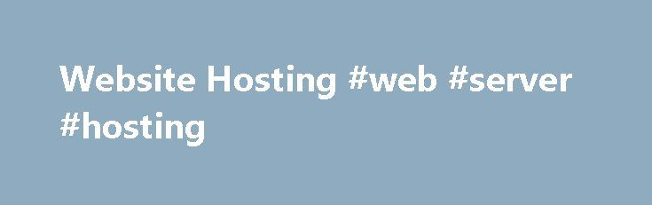 Website Hosting #web #server #hosting http://hosting.remmont.com/website-hosting-web-server-hosting/  #web hosting reviews # Disk Space Unlimited Transfer / Bandwidth Scalable Domains Allowed Unlimited MySQL Databases Unlimited Weebly Website Builder Mobile optimized site builder WordPress 1-click installer Hundreds of templates and themes Easy-to-use setup wizards Content management systems (WordPress, Joomla.... Read more