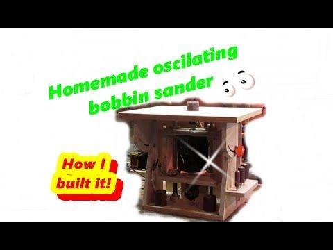How I made my Oscilating spindle sander - YouTube