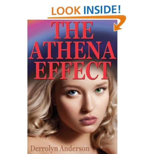 The Athena Effect: Derrolyn Anderson: Amazon.com: Books: Rainbows Review, Isolation Cabins, Books Worth, Nooks Books, Derrolyn Anderson, Ya Books, Books Reading, Books Review, Athena