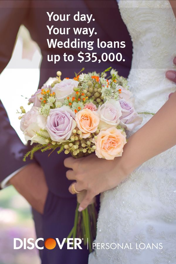 The Wedding You Want With The Loan You Need Planning Your Wedding A Personal Loan From Discover Can Help Check Your Personal Loan Interest Rate With No Impa