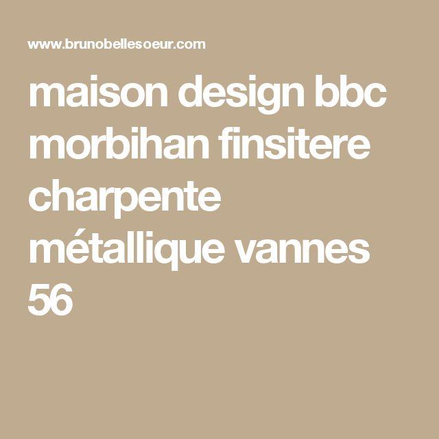 Les 25 meilleures id es concernant charpente m tallique sur pinterest hanga - Maison ossature metallique bbc ...