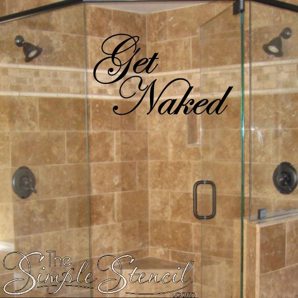 What else do you do before a shower.... Get Naked Vinyl Wall Decal For Your Bathroom Decor With Attitude.