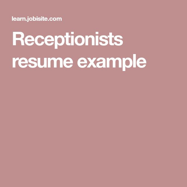 Receptionists resume example