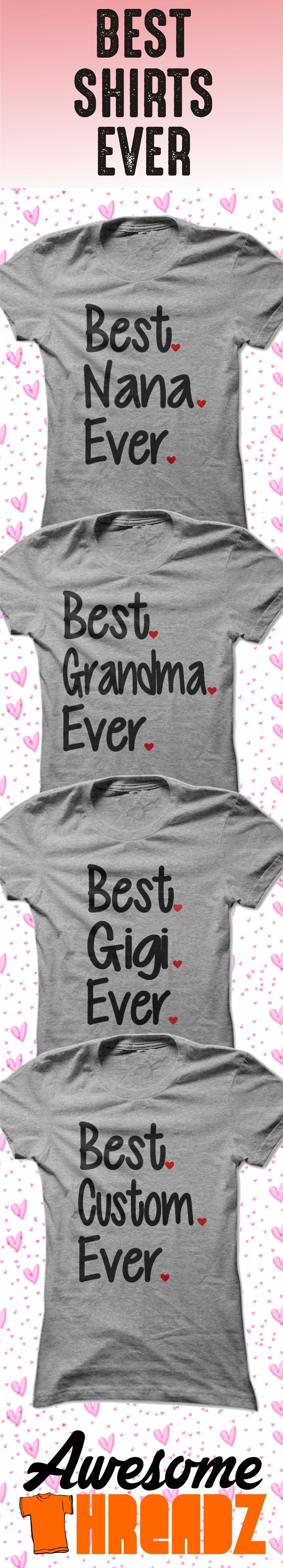 Grandmothers are the best no matter what you call them. Mimi, Nana, Nanny, Ma, or Grandma. We even do custom shirts. Just let us know what you want printed.
