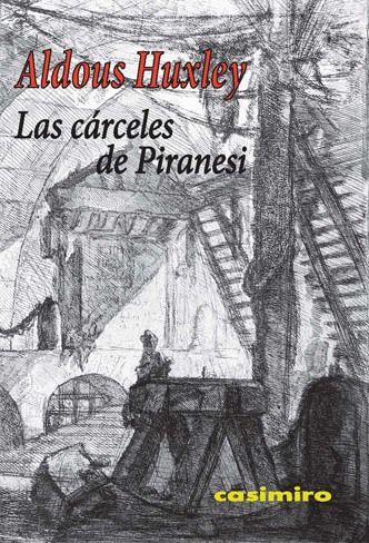 """«Las """"Carceri"""" son la expresión artística del siglo XVIII más próxima al arte abstracto» (Aldous Huxley en «Las cárceles de Piranesi») http://www.veniracuento.com/"""