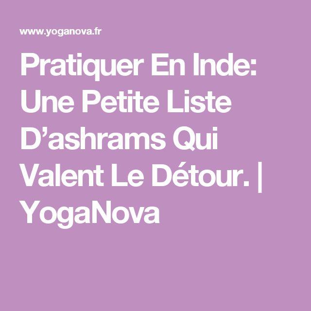 Pratiquer En Inde: Une Petite Liste D'ashrams Qui Valent Le Détour. | YogaNova