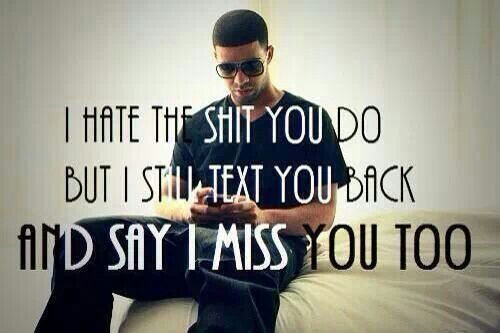 Drake Love Quotes 75 Best Drake Images On Pinterest  Drake Quotes Lyrics And Quote