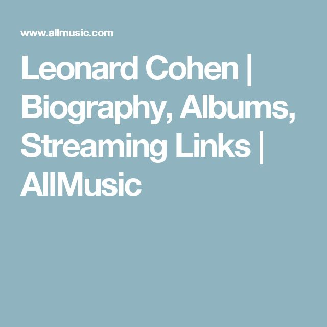 162 best LEONARD COHN images on Pinterest | Leonard cohn, Beautiful ...