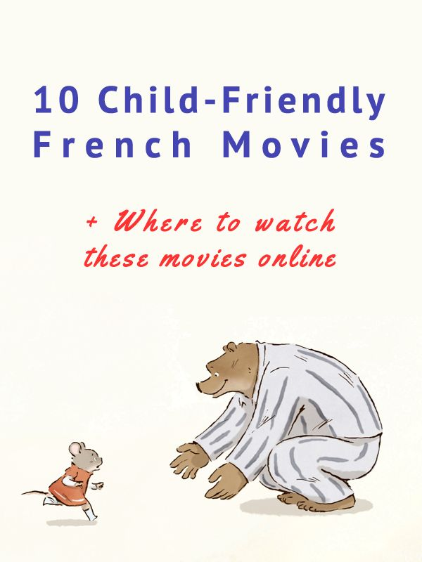 Requested by someone on Facebook: 10 Child-Friendly French Movies + where to watch these movies. I also shared 5 more available in English only. http://www.talkinfrench.com/child-friendly-french-movies/ Do not hesitate to share