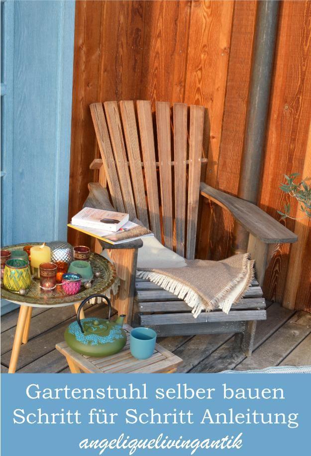 Adirondack Chair Gartenstuhl Selber Bauen Angeliquelivingantik Gartenstuhle Holzstuhl Garten Gartenstuhle Holz