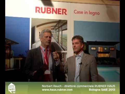 SAIE 2013 - Intervista a Norbert Rauch, direttore commerciale Rubner Haus