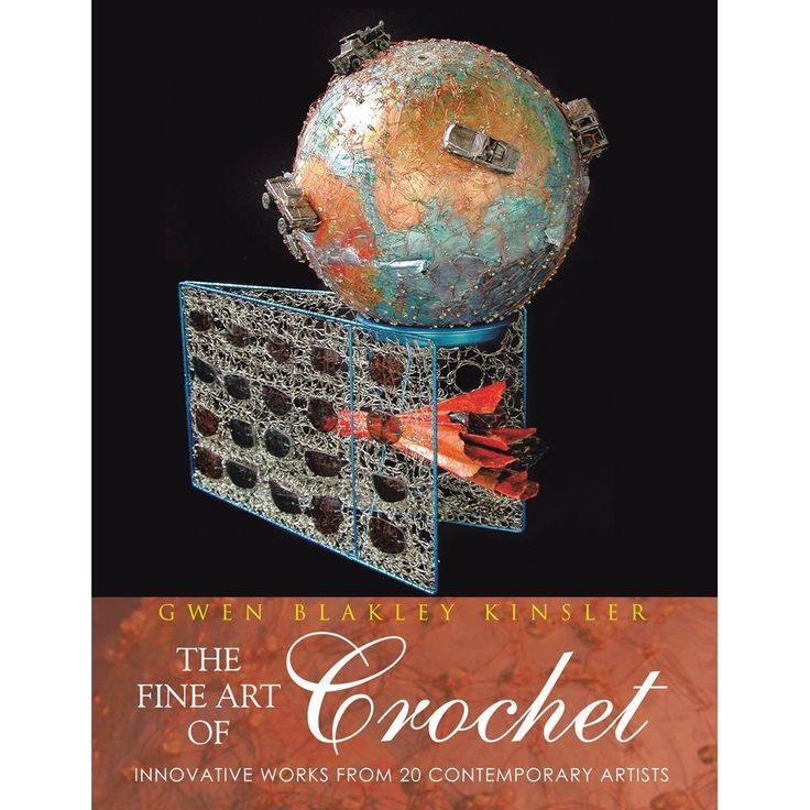 Special Thanks to author Gwen Blakely Kinsler for all her hard work in seeing this project to completion . .  THE FINE ART OF CROCHET is now available online: AMAZON  There are 20 artists featured in the book . . I'm on page 44-47 . .
