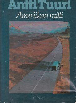Antti Tuuri: Ameriikan raitti, Otava