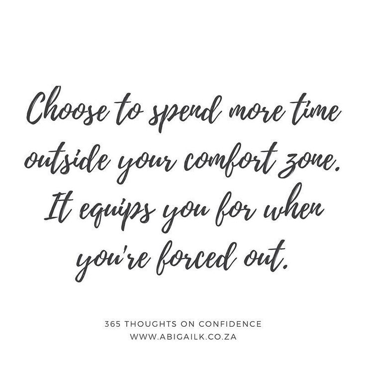 Choose to spend more time outside your comfort zone. It equips you for when you're forced out.  74 of 365 Thoughts On Confidence. . . . If you'd like to take on the challenge of stepping outside your comfort zone take up my FREE 5 day email challenge!