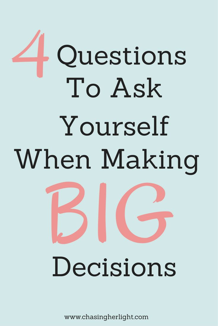 Learning to make hard decisions is a skill that takes time to master. The decision process can be made much easier with four simple questions.