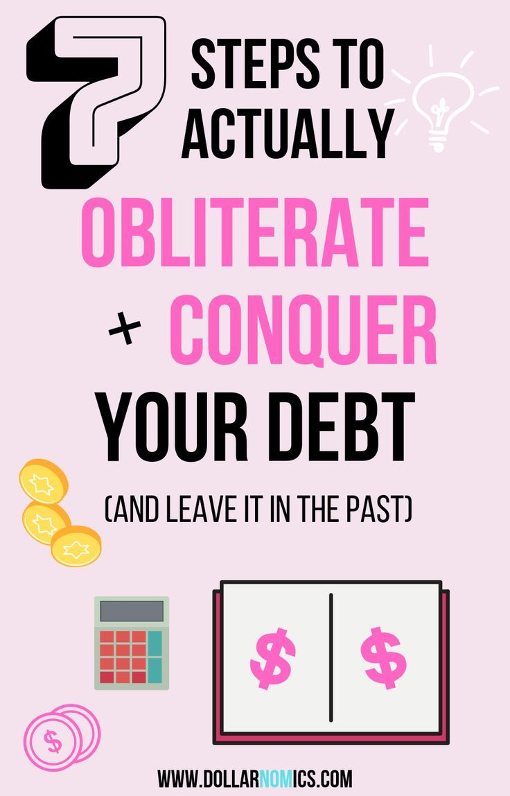 7 Practical Steps To Actually Obliterate And Conquer Your Debt And Leave It In The Past Debt Relief Programs Student Loan Debt Forgiveness Debt