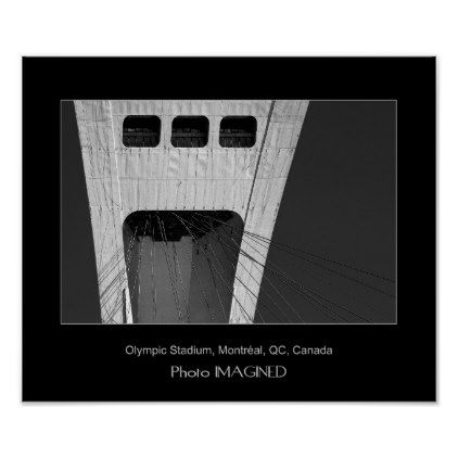 OLYMPIC STADIUM MONTREAL QC CANADA POSTER - black and white gifts unique special b&w style