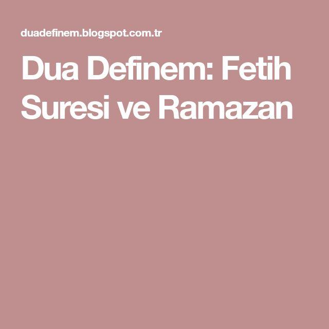 Dua Definem: Fetih Suresi ve Ramazan