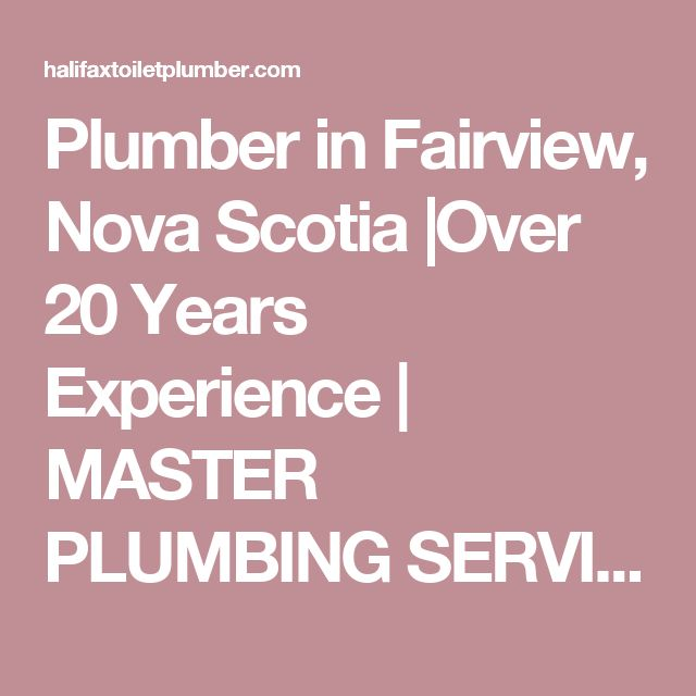 Find This Pin And More On Halifax Plumbing Companies By Halifaxplumbing