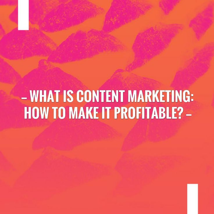 Read more on my blog 👉 What is Content Marketing: How to make it profitable?  http://truepassiveincomeideas.com/what-is-content-marketing-how-to-make-it-profitable/?utm_campaign=crowdfire&utm_content=crowdfire&utm_medium=social&utm_source=pinterest