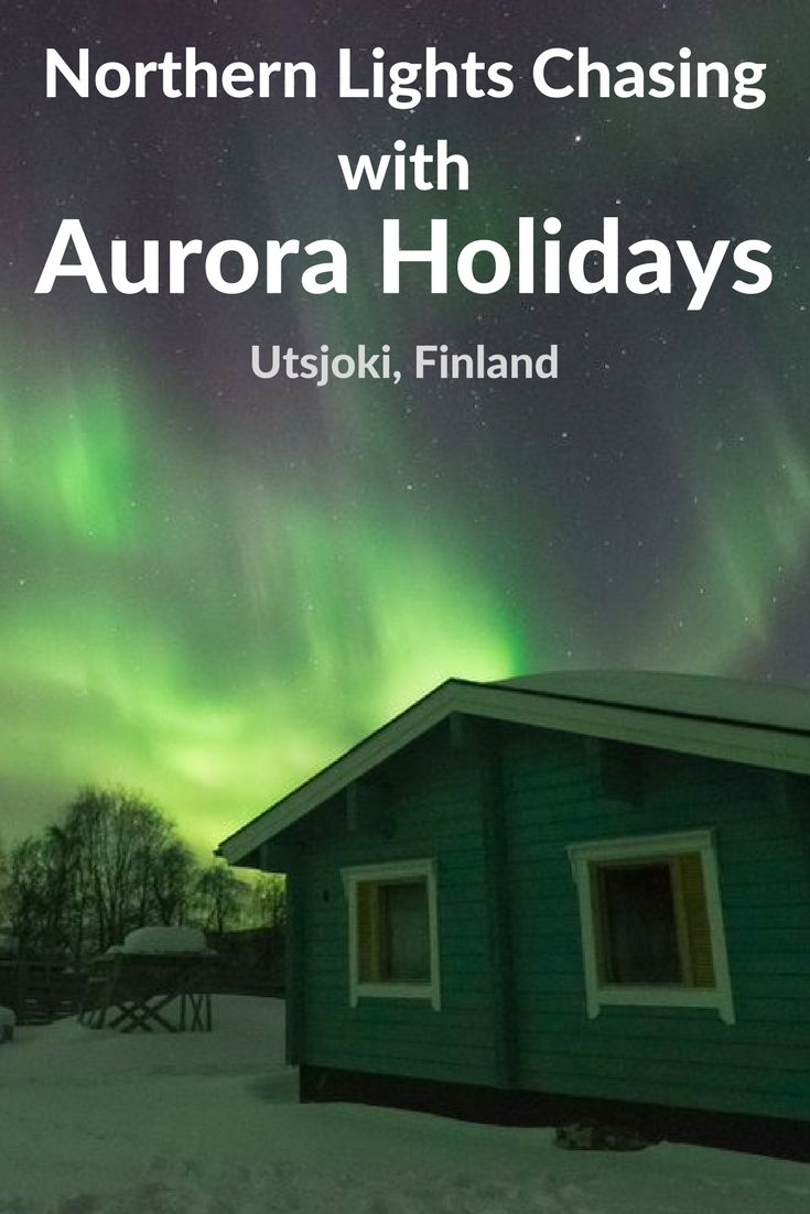 Why the small town of Utsjoki in Finland was the perfect place to see the northern lights and why we were so happy to have booked with Aurora Holidays